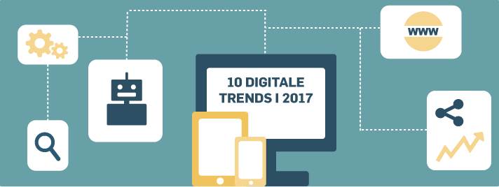 10 digitale trends i 2017