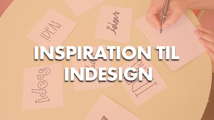 Inspiration til indesign