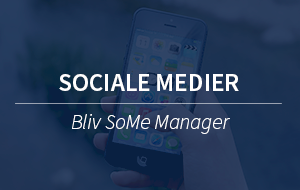 Sociale medier - SoMe Manager