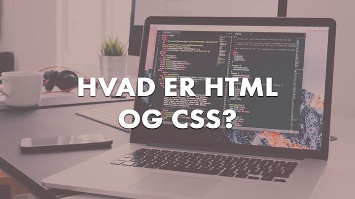 Hvad er html og css